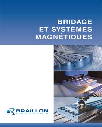 Bridage et systèmes magnétiques