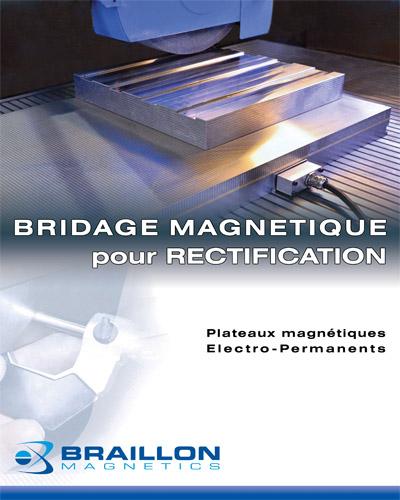 Bridage magnétique pour rectification